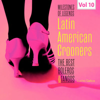 Lucho Gatica - Milestones of Legends - Latin American Crooners, Vol. 10