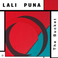 Lali Puna - The Bucket