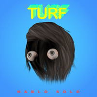 Turf - Hablo Solo - Single