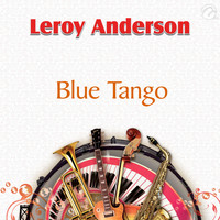 Leroy Anderson - Blue Tango - Single