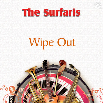 The Surfaris - Wipe Out - Single