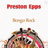 Preston Epps - Bongo Rock - Single