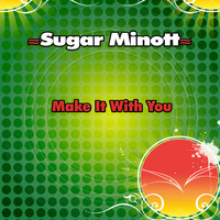 Sugar Minott - Make It With You - Single