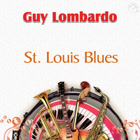 Guy Lombardo - St. Louis Blues - Single