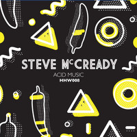 Steve Mc Cready - Acid Music