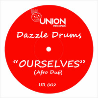 Dazzle Drums - Ourselves (Afro Dub)