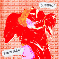 Sløtface - Nancy Drew
