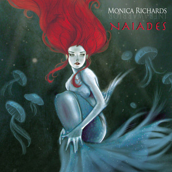 Monica Richards - Naiades