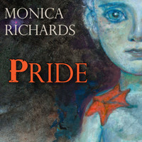 Monica Richards featuring Steve Niles - Pride