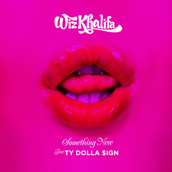 Something New (feat  Ty Dolla $ign)