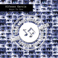 Alfonso Garcia - Ways To See