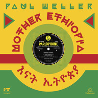 Paul Weller - Mother Ethiopia