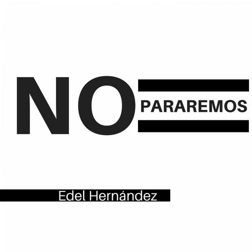 Edel Hernández MP3 Single No Pararemos