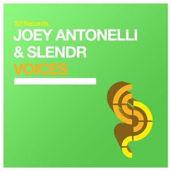 Joey Antonelli & SLENDR - Voices