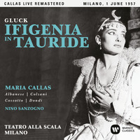 Maria Callas - Gluck: Ifigenia in Tauride (1957 - Milan) - Callas Live Remastered