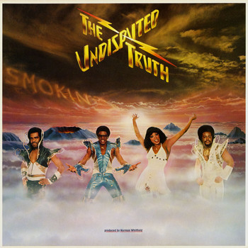 The Undisputed Truth - Smokin'