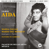 Maria Callas - Verdi: Aida (1951 - Mexico City) - Callas Live Remastered