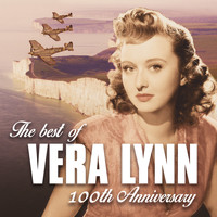 Vera Lynn - The Best of Vera Lynn: 100th Anniversary