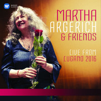 Martha Argerich - Martha Argerich and Friends Live from the Lugano Festival 2016