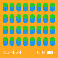 Punctual - Fading Youth - EP