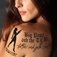 Big Papa and the TCB - Tattoos and Jello Shots