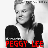 Peggy Lee - The Wonderful Peggy Lee (Remastered)