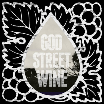 God Street Wine - After the Show