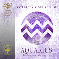 The London Symphony Orchestra - Astrology & Zodiac Music - Aquarius