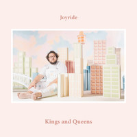 Joyride - Kings And Queens (Explicit)