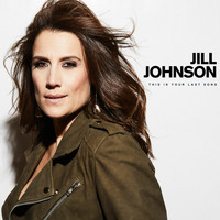 Jill Johnson - This Is Your Last Song