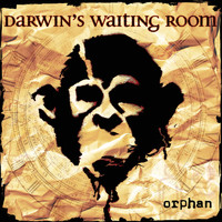 Darwin's Waiting Room - Orphan