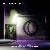 You Me At Six - Brand New (Acoustic in Amsterdam)