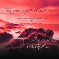 Caitlin Grey - Songs from a Spiritual Heart, Vol. 2