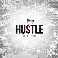 Tipsy - Hustle (Explicit)