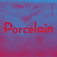 Shout Out Louds - Porcelain