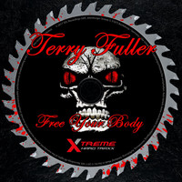 Terry Fuller - Free Your Body