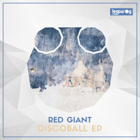 Red Giant - Discoball EP