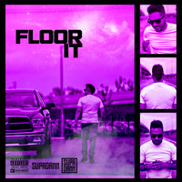 SUPADAMN - Floor It (Explicit)