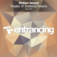 Motion Sound - Theater Of Shattered Dreams