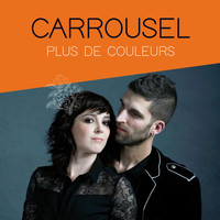 Carrousel - Plus de couleurs