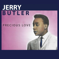 Jerry Butler - Precious Love
