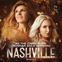 Nashville Cast - As The Crow Flies (Gunnar Solo Version)