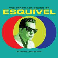 Esquivel - The Space Age Sound Of