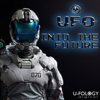 UFO - Into The Future