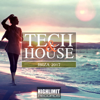 Various Artists - Tech & House Ibiza 2017