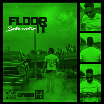 SUPADAMN - Floor It (Instrumentals)