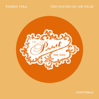Tomba Vira - The Sound Of: Oh Yeah