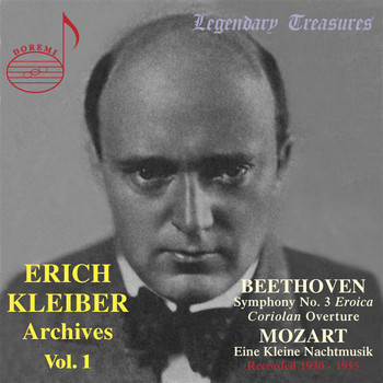 Erich Kleiber / Berlin Philharmonic Orchestra / Stuttgart Radio Symphony Orchestra - Erich Kleiber Archives, Vol. 1: Beethoven & Mozart