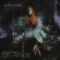 Tori Amos - Up The Creek