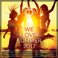 Various Artists - We Love Summer 2017 (Explicit)